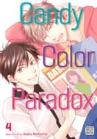 Candy Color Paradox, Vol. 4 (Yaoi Manga) ebook by