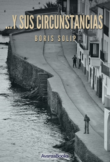 ...y sus circunstancias ebook by Sergio Bulat