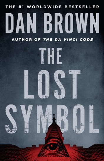 The Lost Symbol Ebook By Dan Brown 9780385533133 Rakuten Kobo