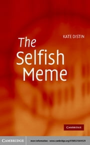 The Selfish Meme ebook by Distin, Kate