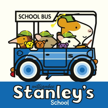 Stanley's School eBook by William Bee