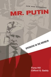 Mr. Putin - Operative in the Kremlin E-bok by Fiona Hill, Clifford G. Gaddy