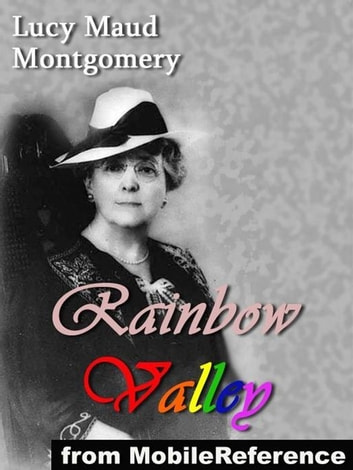Rainbow Valley (Mobi Classics) ebook by Lucy Maud Montgomery