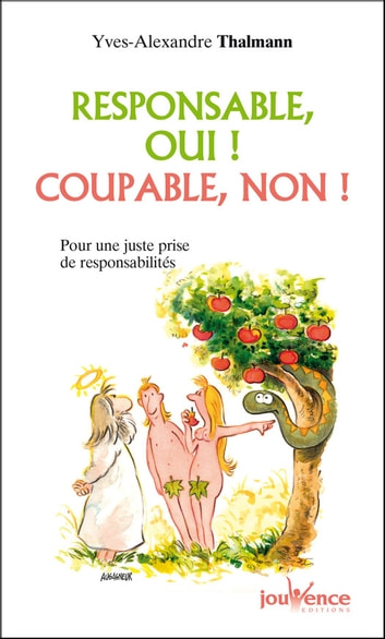 Responsable, oui ! coupable, non ! ebook by Yves-Alexandre Thalmann