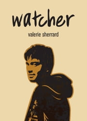 Watcher ebook by Valerie Sherrard