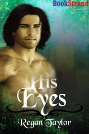 His Eyes ebook by Regan Taylor
