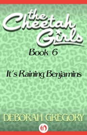 It's Raining Benjamins ebook by Deborah Gregory