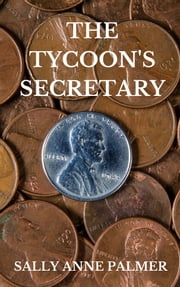 The Tycoon's Secretary ebook by Sally Anne Palmer