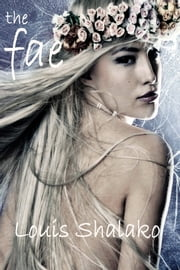 The Fae ebook by Louis Shalako