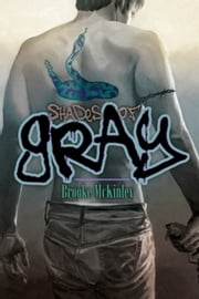 Shades of Gray ebook by Brooke McKinley