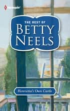 Henrietta's Own Castle ebook by Betty Neels