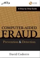 Computer Aided Fraud Prevention and Detection ebook by David Coderre