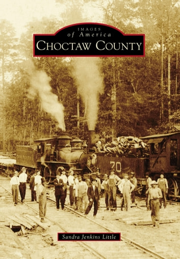 Choctaw County ebook by Sandra Jenkins Little