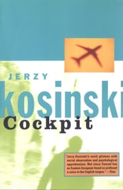 Cockpit ebook by Jerzy Kosinski