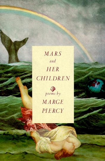 Mars and Her Children - Poems ebook by Marge Piercy