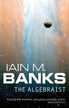 The Algebraist ebook by Iain M. Banks