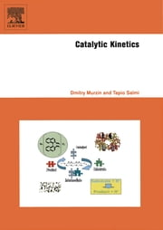 Catalytic Kinetics ebook by Dmitry Yu Murzin,Tapio Salmi