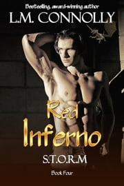 Red Inferno - STORM, #4 ebook by L.M. Connolly