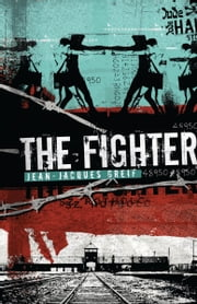 The Fighter ebook by Jean Jacques Greif
