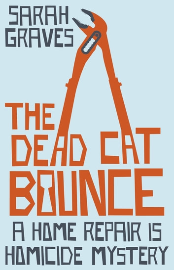 The Dead Cat Bounce ebook by Sarah Graves