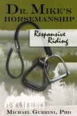 Dr. Mike's Horsemanship Responsive Riding