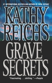 Grave Secrets - A Novel ebook by Kathy Reichs