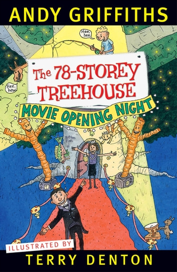 The 78-Storey Treehouse ebook by Andy Griffiths