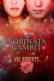 The Nobinata Gambit ebook by Val Roberts