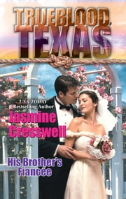 His Brother's Fiancee ebook by Jasmine Cresswell