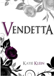 Vendetta (The Guardians, Book Two) ebook by Katie Klein
