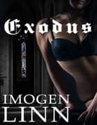 Exodus (Bdsm Erotica) ebook by Imogen Linn