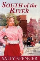 South Of The River ebook by Sally Spencer