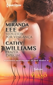 Seduzida por Vingança & Prazer Especial ebook by Cathy Williams, Miranda Lee