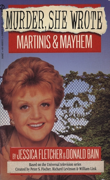 Murder, She Wrote: Martinis and Mayhem ebook by Jessica Fletcher,Donald Bain