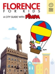 Florence for kids - A city guide with Pimpa ebook by Altan