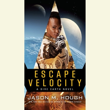 Escape Velocity - A Dire Earth Novel audiobook by Jason M. Hough