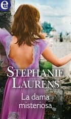 La dama misteriosa (eLit) ebook by Stephanie Laurens