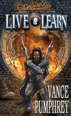Live & Learn (Defense of the Land, Book 1) ebook by Vance Pumphrey
