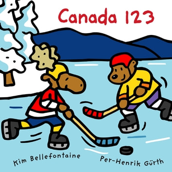 Canada 123 ebook by Kim Bellefontaine