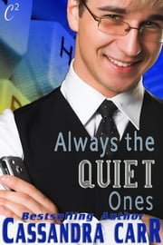 Always the Quiet Ones ebook by Cassandra Carr