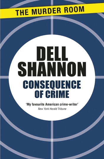 Consequence of Crime ebook by Dell Shannon