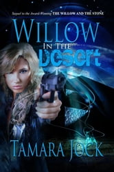 Willow in the Desert ebook by Tamara Jock