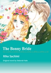 THE BONNY BRIDE - Harlequin Comics ebook by Deborah Hale, RIHO SACHIMI