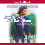 Another Homecoming audiobook by Janette Oke, Davis Bunn