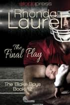 The Final Play ebook by Rhonda Laurel