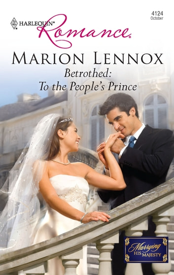 Betrothed: To the People's Prince ebook by Marion Lennox