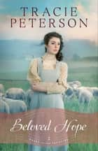 Beloved Hope (Heart of the Frontier Book #2) ebook by