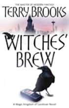 Witches' Brew - The Magic Kingdom of Landover, vol 5 ebook by Terry Brooks