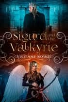Sigurd and the Valkyrie ebook by Vivienne Savage