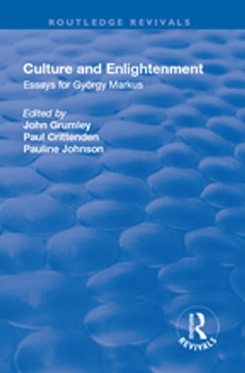 English Essay Samples Culture And Enlightenment  Essays For Gyrgy Markus Ebook By Paul  Crittenden Essays Written By High School Students also High School Scholarship Essay Examples Culture And Enlightenment Ebook By Paul Crittenden    Thesis Statement For An Essay